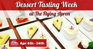 Dessert Tasting Week